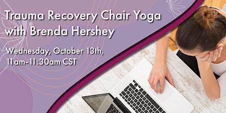 30-Minute Trauma Recovery Chair Yoga with Brenda Hershey tickets