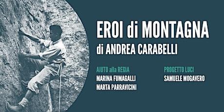 Eroi di montagna/ Lab. teatrale don Gnocchi biglietti