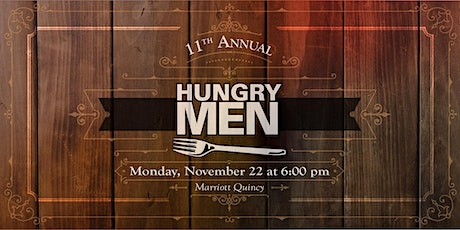 11th Annual HUNGRY MEN DINNER tickets