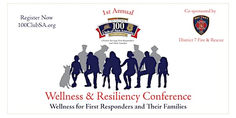 1st Annual 100ClubSA Wellness & Resiliency Conference tickets