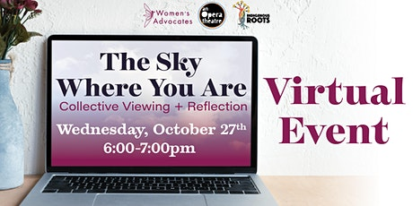 The Sky Where You Are:A Virtual Gathering for Collective Viewing+Reflection tickets