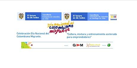Celebración Día Nacional del Colombiano Migrante Santiago de Chile - GAM tickets