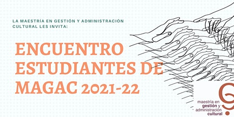 Encuentro de Estudiantes de MAGAC tickets