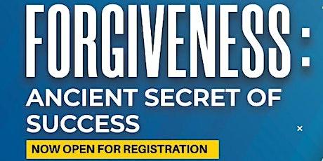 Forgiveness: Ancient Secret of Success tickets
