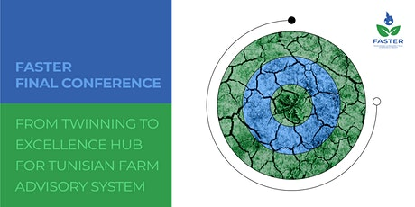 From Twinning to Excellence Hub for Tunisian Farm Advisory System tickets