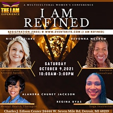 I Am Refined  Multicultural Women's Conference featuring Nicki Koziarz tickets