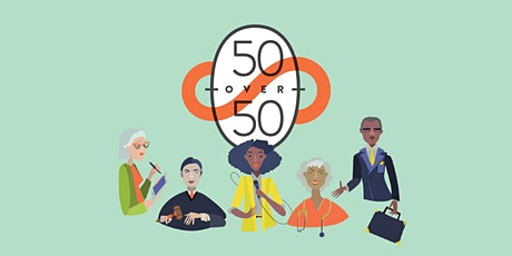 50 Over 50: Conversations on Aging Well tickets