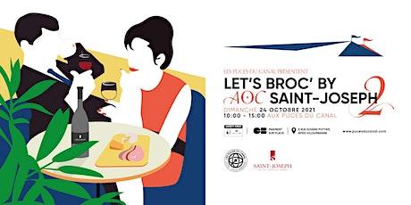 Let's Broc' by AOC Saint-Joseph #2 billets