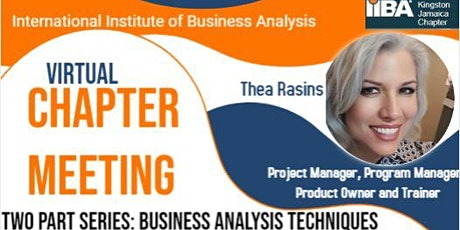 Two Part Series: An Introduction to  Business Analysis Techniques tickets