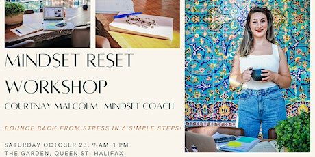 MINDSET RESET - Bounce back from daily stress in 6 simple steps! tickets