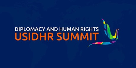 US Institute of Diplomacy and Human Rights Summit 2021 tickets
