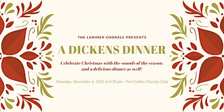The Larimer Chorale's Annual Dickens Dinner tickets