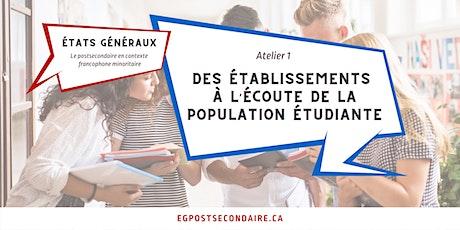 États généraux : Des établissements à l'écoute de la population étudiante billets