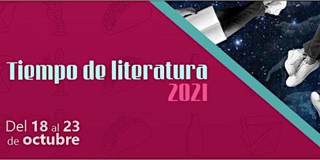 Rumbo a Tiempo de Literatura  Novedades: Minerva Reynosa y Carlos Rodríguez entradas