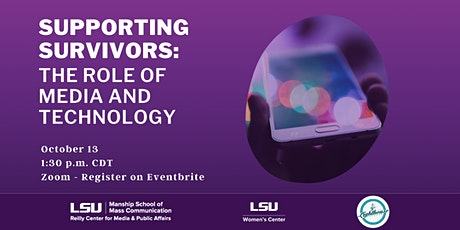 Supporting Survivors: The Role of Media and Technology tickets