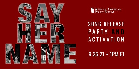 #SayHerName: Song Release Party and Activation tickets
