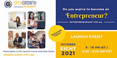 OpenGrowth Academy Launch | Entrepreneurship For All Tickets