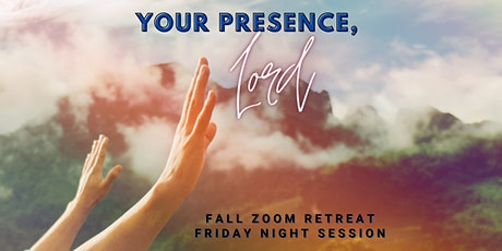 Your Presence, Lord: Friday Night Worship Session tickets