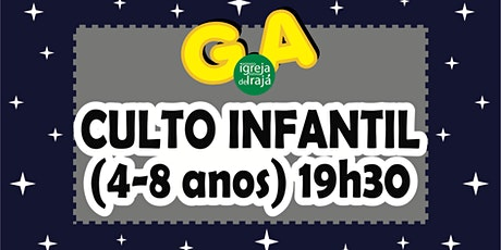 CULTO G.A - CRIANÇAS (4 A 8 ANOS) - 26/09/2021 - 19:30 ingressos