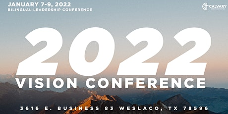 2022 Vision Conference tickets