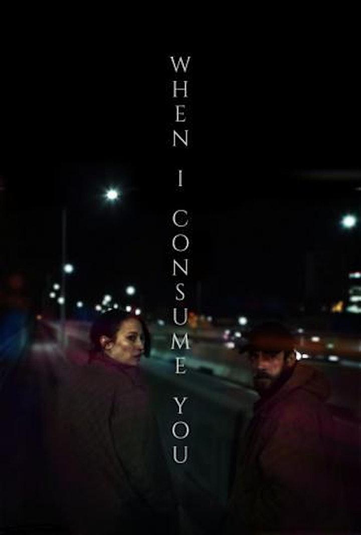 When I Consume You - West Coast Premiere image