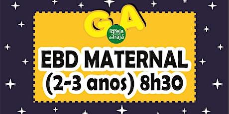 EBD G.A - MATERNAL (2 A 3 ANOS) - 26/09/2021 - 8:30 tickets
