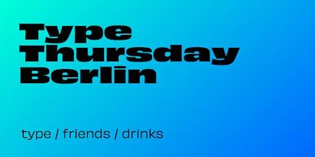 Type Thursday Berlin – Oct 7, 2021 Tickets
