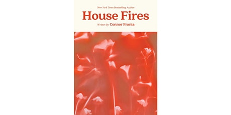 In-Person Book Signing Event with Connor Franta – House Fires tickets