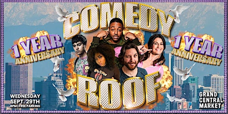 The Comedy Roof 1 Year Anniversary Show! tickets