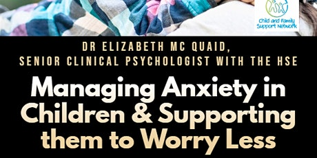 Managing Anxiety in Children and Helping Them to Worry Less tickets