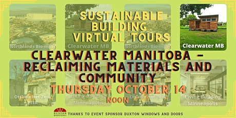 Clearwater Manitoba - Reclaiming Materials and Community tickets
