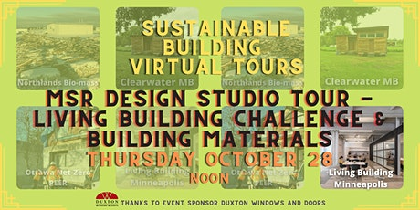 MSR Design Studio Tour - Living Building Challenge & Building Materials tickets