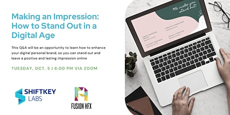 Making an Impression: How to Stand Out in a Digital Age tickets
