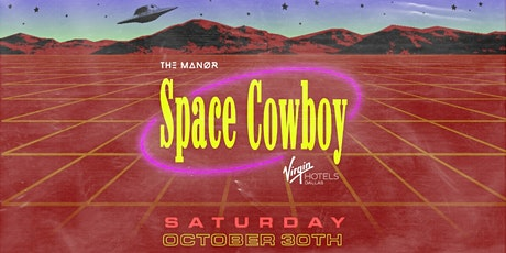 Space Cowboy Halloween Party  at Virgin Hotels Dallas tickets