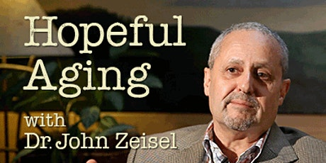 Dr. John Zeisel: The Hope Model tickets