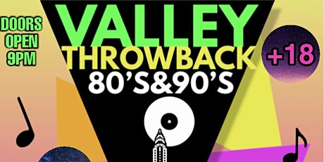 VALLEY THROWBACK 80's&90's tickets