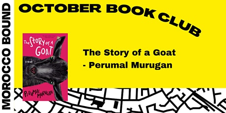 October Book Club: The Story of a Goat tickets