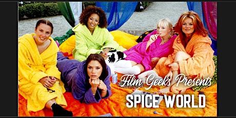 FILM GEEK presents SPICE WORLD tickets