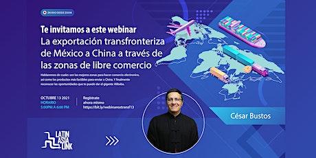 La Exportación Transfronteriza de México a China boletos