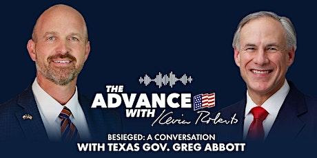 LIVESTREAM - Besieged: A Conversation with Texas Gov. Greg Abbott tickets