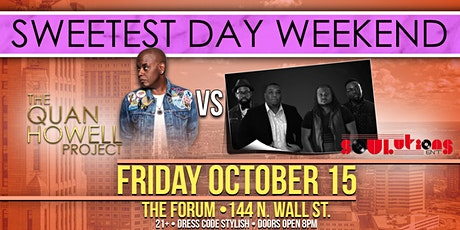 """QUAN HOWELL PROJECT vs. SOULUTIONS BAND """"SWEETEST DAY WEEKEND"""" tickets"""