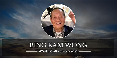 Visitation and Funeral Ceremony for Mr. Bing Kam Wong tickets