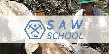 TKO Saw School -Crosscut Saw Certification Course (2 Days) tickets