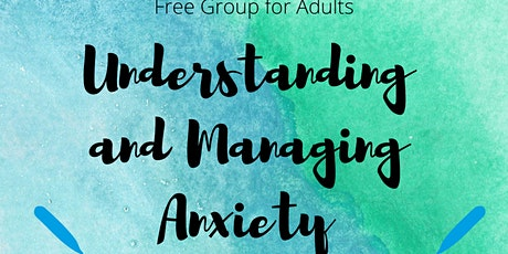 Understanding and Managing Anxiety Group tickets