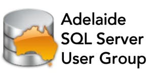 Adelaide SQL Server User Group - October 21 with Rob...