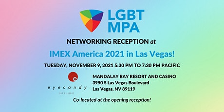 LGBT MPA Networking Event at IMEX America 2021 tickets