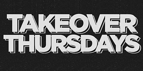 Takeover Thursdays @ The Valencia Room - 09/30/21 tickets