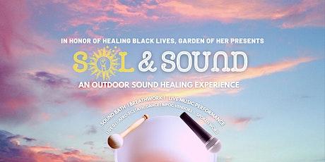 Sol & Sound FINALE!  Outdoor Sound Bath, Music, Ecstatic Dance tickets