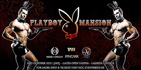 PLAYBOY MANSION: Haus of Circuit's Monthly Theme Party tickets