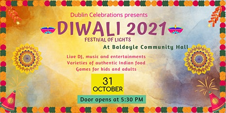 Diwali  Celebrations 2021   दिवाली उत्सव - 2021: Dublin, Ireland tickets